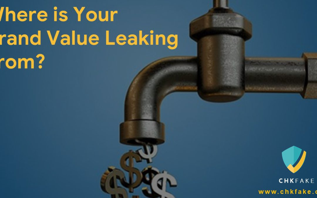 Where is your brand value leaking from?
